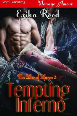 Tempting Inferno [The Men of Inferno 3] (Siren Publishing Menage Amour)