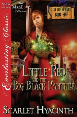 Little Red and the Big Black Panther [A Tail Like No Other: Book Six] (Siren Publishing Everlasting Classic Manlove)