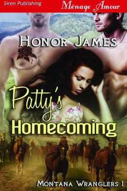 Patty's Homecoming [Montana Wranglers 1] (Siren Publishing Menage Amour)