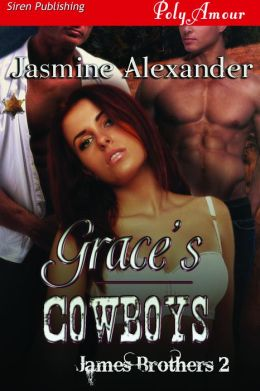 Grace's Cowboys [James Brothers 2] (Siren Publishing PolyAmour)