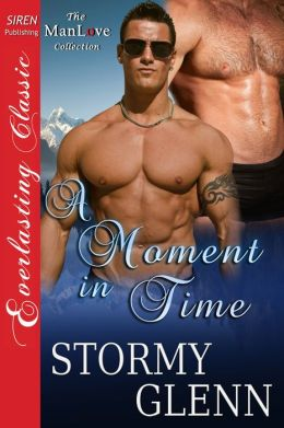 A Moment in Time [Aberdeen Pack 5] (Siren Publishing Everlasting Classic ManLove)