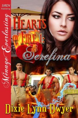 Hearts on Fire 1: Serefina [Hearts on Fire 1] (Siren Publishing Menage Everlasting)