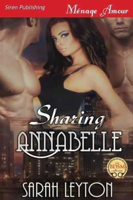 Sharing Annabelle (Siren Publishing Menage Amour)