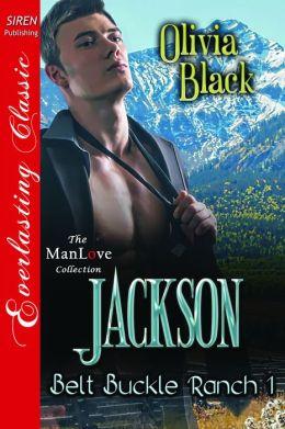 Jackson [Belt Buckle Ranch 1] (Siren Publishing Everlasting Classic ManLove)