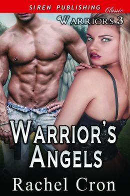 Warrior's Angels [Warriors 3] (Siren Publishing Classic)