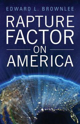 Rapture Factor on America