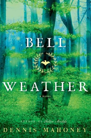 Bell Weather: A Novel