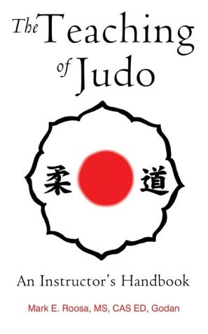 The Teaching of Judo: An Instructor's Handbook