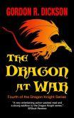 Book Cover Image. Title: The Dragon at War, Author: Gordon R. Dickson