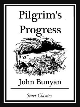 Pilgrim's Progress (Unabridged, With the Original Illustrations)