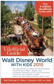 Book Cover Image. Title: The Unofficial Guide to Walt Disney World with Kids 2015, Author: Bob Sehlinger