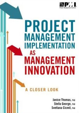 Project Management Implementation As Management Innovation : A Closer Look