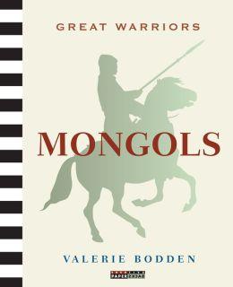 Great Warriors: Mongols