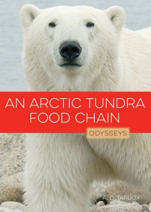 An Arctic Tundra Food Chain: Odysseys in Nature