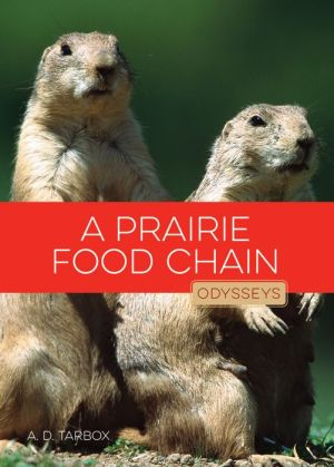 A Prairie Food Chain: Odysseys in Nature