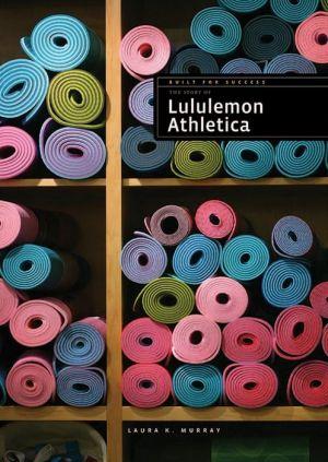 Lululemon: Built for Success