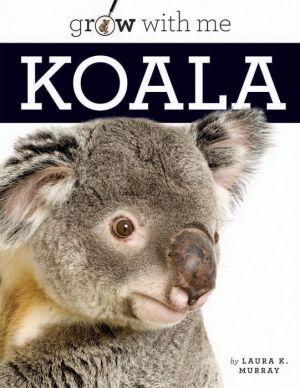Koala: Grow with Me
