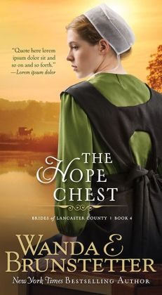 The Hope Chest (Brides of Lancaster County Series #4)
