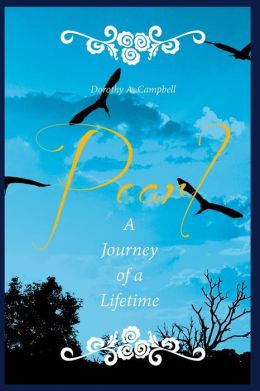 Pearl a Journey of a Lifetime