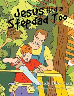 Jesus Had a Stepdad Too