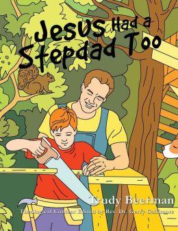 Jesus Had a Stepdad Too