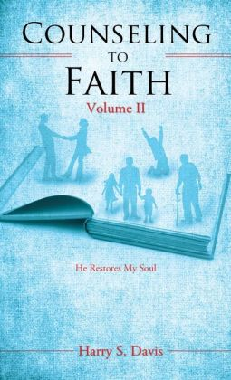 Counseling to Faith Volume II