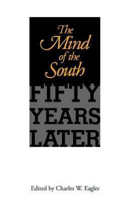 The Mind of the South: Fifty Years Later