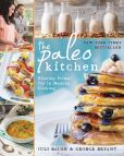 Book Cover Image. Title: The Paleo Kitchen:  Finding Primal Joy in Modern Cooking, Author: Juli Bauer