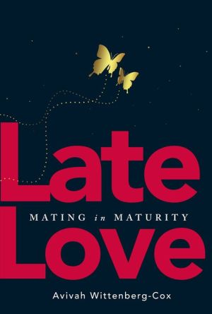 Late Love: Mating in Maturity