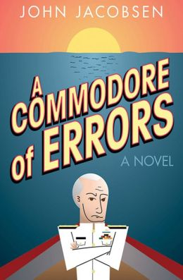 A Commodore of Errors: A Novel
