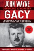 Book Cover Image. Title: John Wayne Gacy:  Defending a Monster, Author: Sam L. Amirante