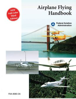 Airplane Flying Handbook (FAA-H-8083-3A)