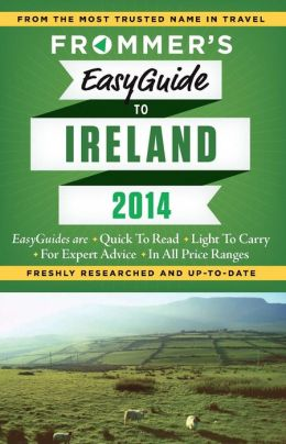 Frommer's EasyGuide to Ireland 2014