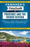 Book Cover Image. Title: Frommer's EasyGuide to Provence and the French Riviera, Author: Tristan Rutherford