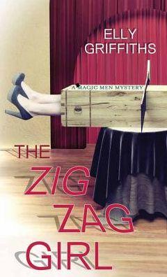 The Zig Zag Girl: A Magic Men Mystery