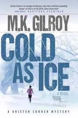 Cold as Ice: A Kristen Conner Mystery