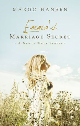 Emma's Marriage Secret: A Newly Weds Series