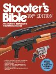 Book Cover Image. Title: Shooter's Bible:  The World's Bestselling Firearms Reference, Author: Jay Cassell