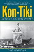 Book Cover Image. Title: Kon-Tiki:  Across the Pacific by Raft, Author: Thor Heyerdahl