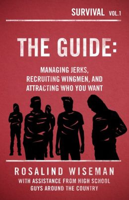 The Guide: Managing Jerks, Recruiting Wingmen, and Attracting Who You Want