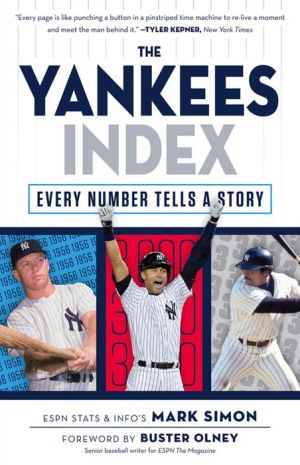 Numbers Don't Lie: Yankees: The Biggest Numbers in Yankees History