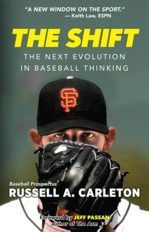 The Shift: Unseen Science, Gory Math, and Baseball Questions You Didn't Know to Ask