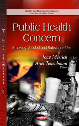 Public Health Concern: Smoking, Alcohol and Substance Use