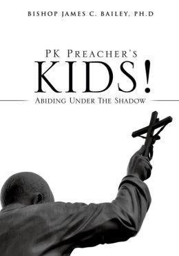 PK Preacher's Kids!