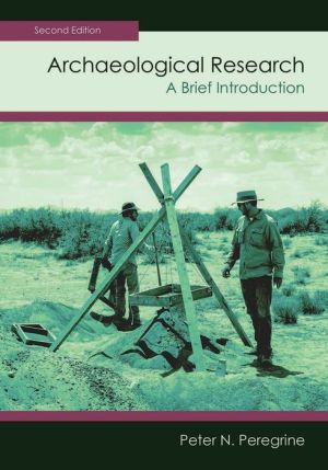 Archaeological Research, Second Edition: A Brief Introduction