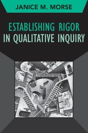 Establishing Rigor in Qualitative Inquiry