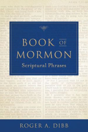 Book of Mormon Scriptural Phrases