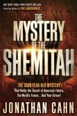 Book Cover Image. Title: The Mystery of the Shemitah:  The 3,000-Year-Old Mystery That Holds the Secret of America's Future, the World's Future, and Your Future!, Author: Jonathan Cahn
