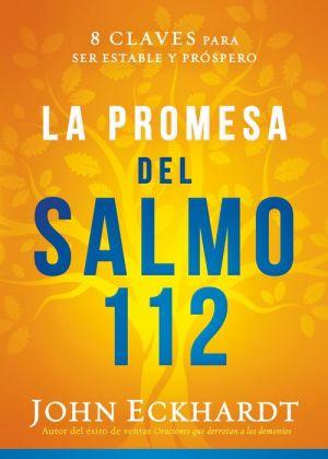 Book La promesa del Salmo 112 / The Psalm 112 Promise: 8 claves para ser estable y próspero
