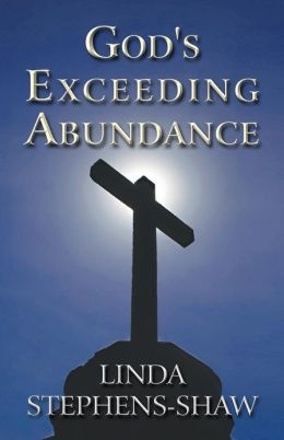 God's Exceeding Abundance